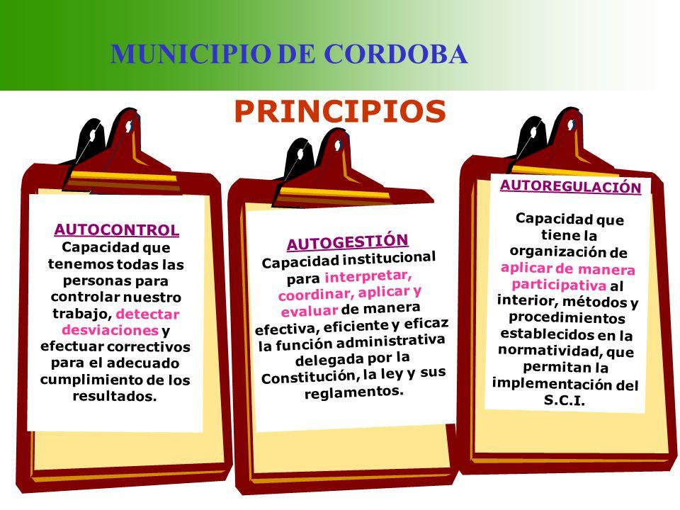 PRINCIPIOS MUNICIPIO DE CORDOBA z AUTOCONTROL AUTOGESTIÓN