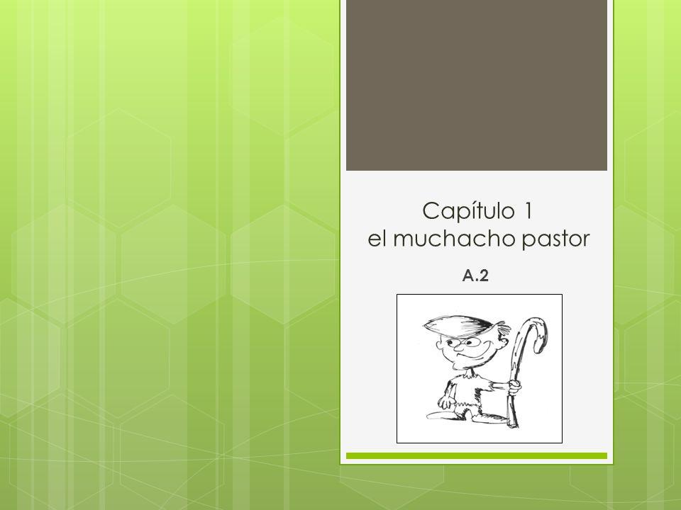 Capítulo 1 el muchacho pastor