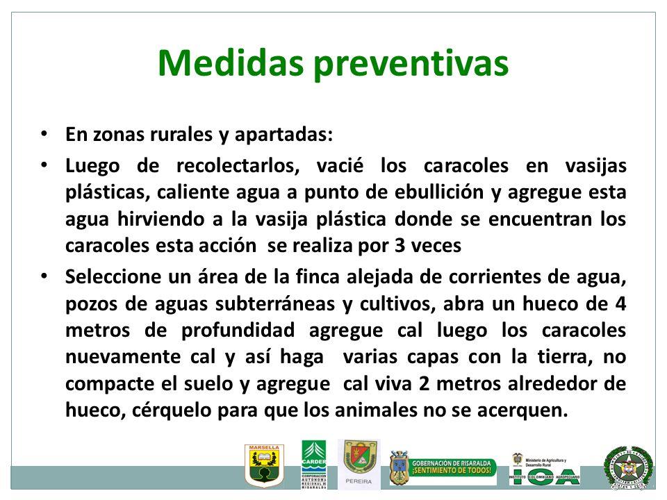 Medidas preventivas En zonas rurales y apartadas: