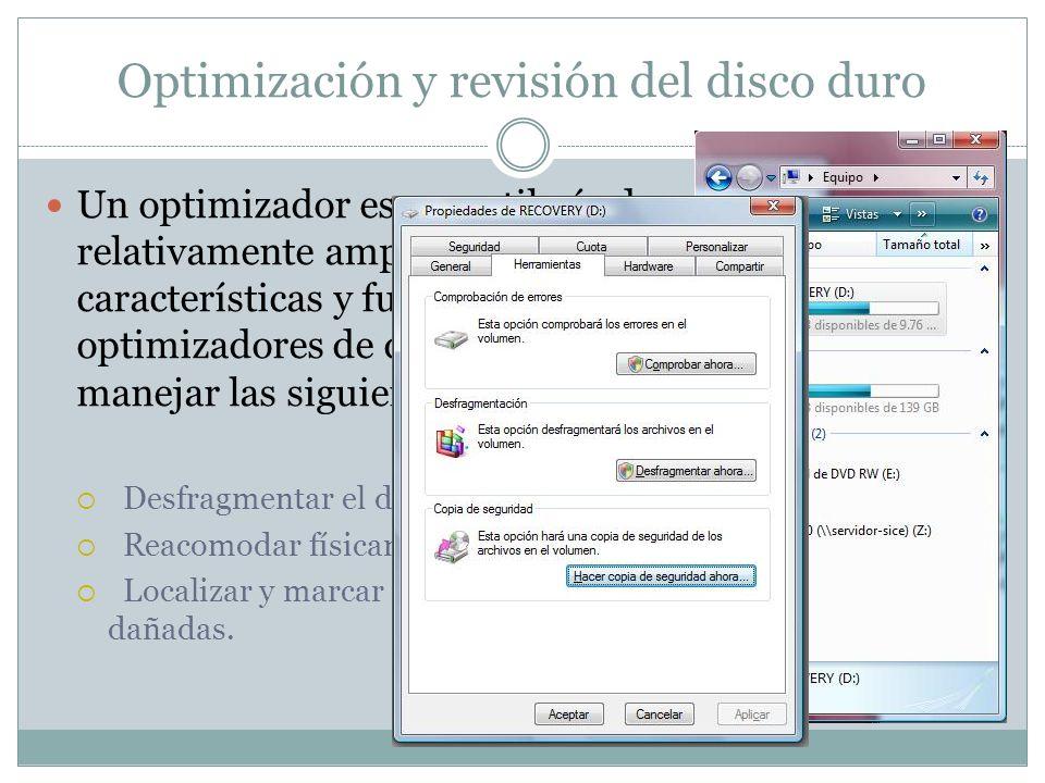 Optimización y revisión del disco duro