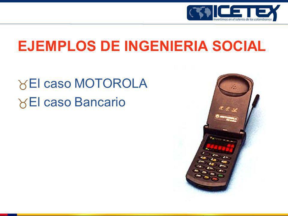 EJEMPLOS DE INGENIERIA SOCIAL