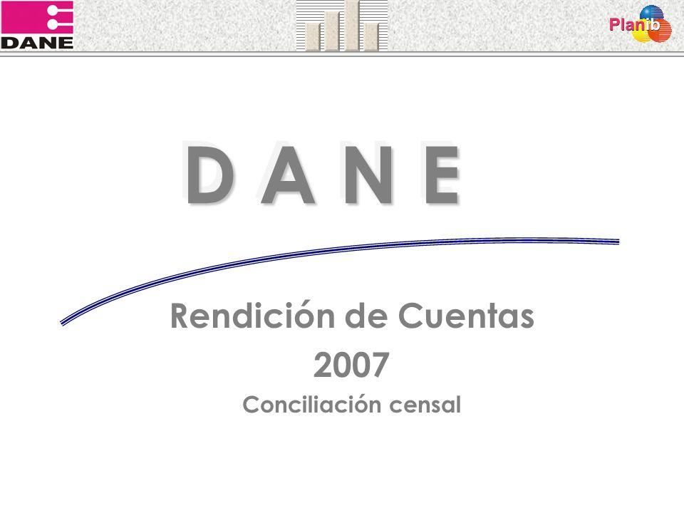 Rendición de Cuentas 2007 Conciliación censal