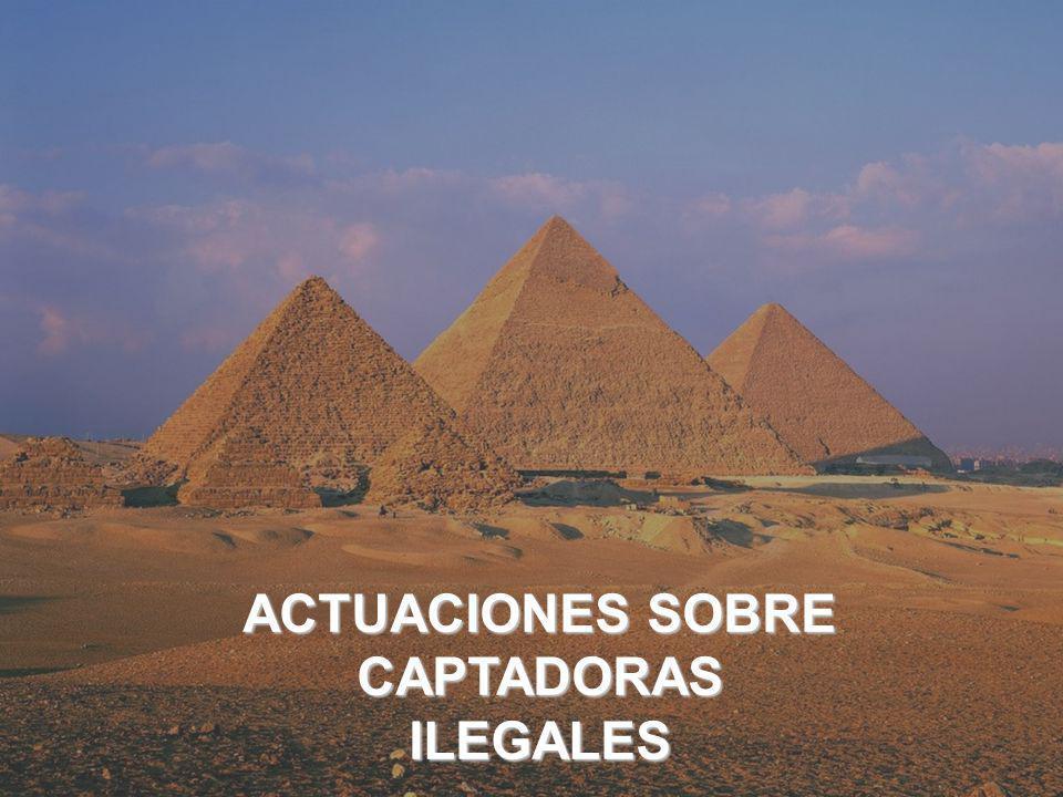 ACTUACIONES SOBRE CAPTADORAS ILEGALES