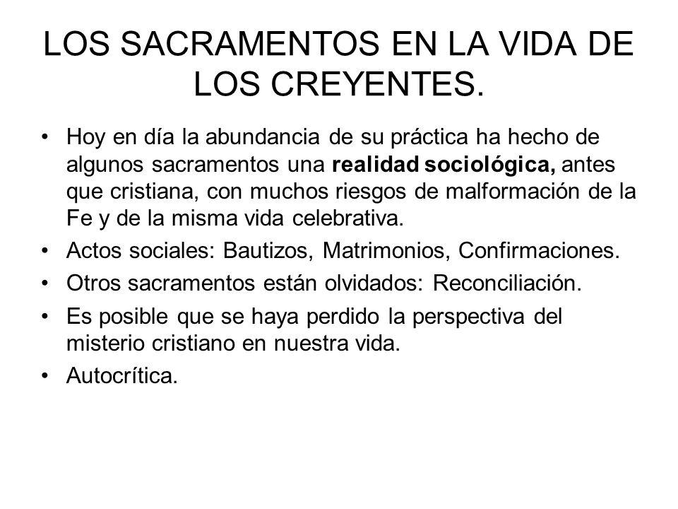 LOS SACRAMENTOS EN LA VIDA DE LOS CREYENTES.