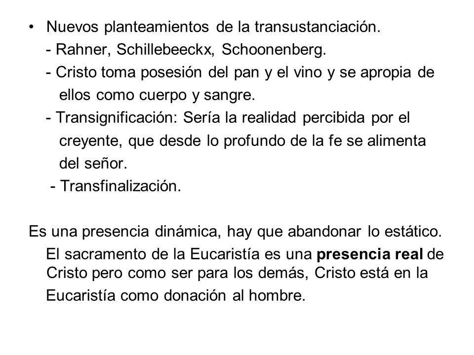 Nuevos planteamientos de la transustanciación.