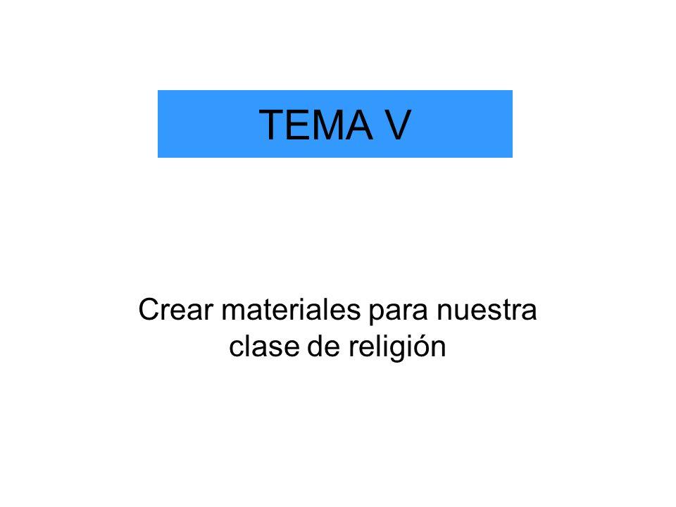 Crear materiales para nuestra clase de religión