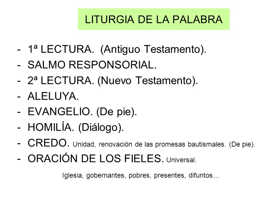 LITURGIA DE LA PALABRA1ª LECTURA. (Antiguo Testamento). SALMO RESPONSORIAL. 2ª LECTURA. (Nuevo Testamento).