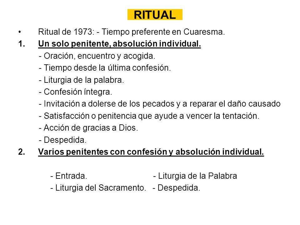 RITUAL Ritual de 1973: - Tiempo preferente en Cuaresma.