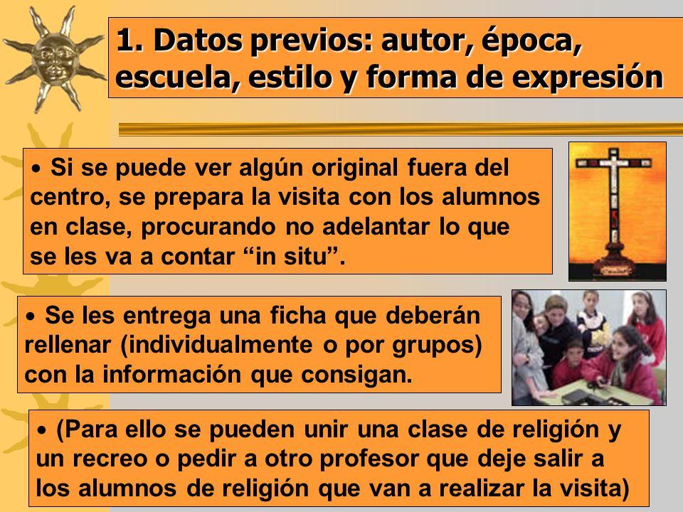 1. Datos previos: autor, época, escuela, estilo y forma de expresión