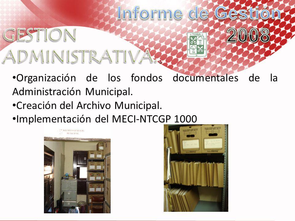 Informe de Gestión 2008 GESTION ADMINISTRATIVA..
