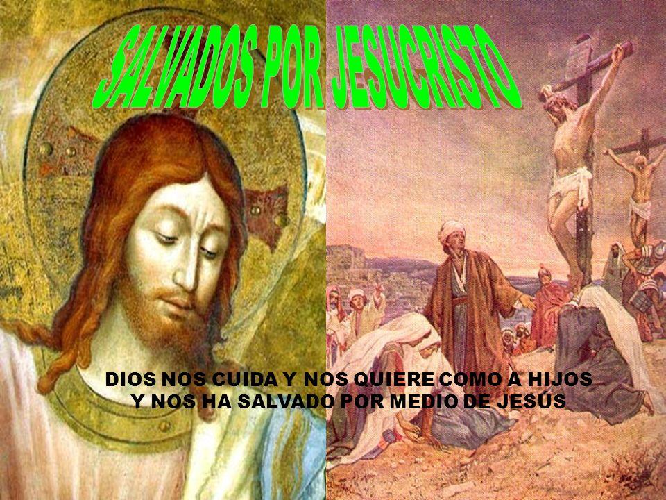 SALVADOS POR JESUCRISTO