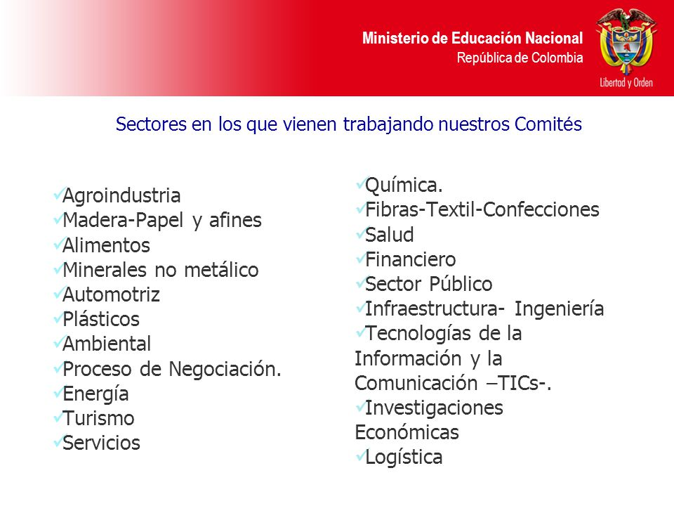 Sectores en los que vienen trabajando nuestros Comités
