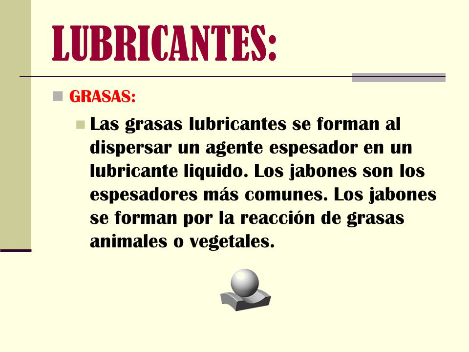 LUBRICANTES: GRASAS:
