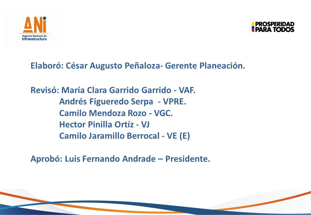 Elaboró: César Augusto Peñaloza- Gerente Planeación