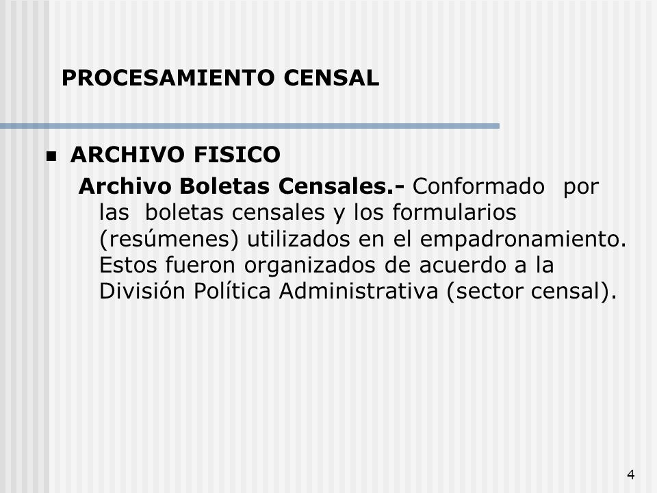 PROCESAMIENTO CENSAL ARCHIVO FISICO.