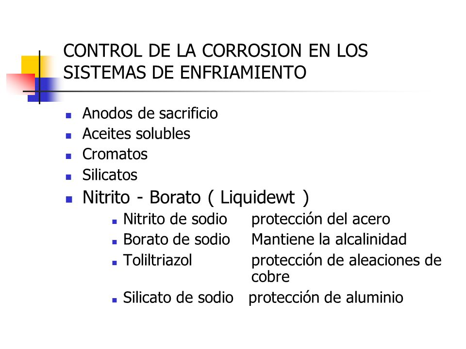 CONTROL DE LA CORROSION EN LOS SISTEMAS DE ENFRIAMIENTO