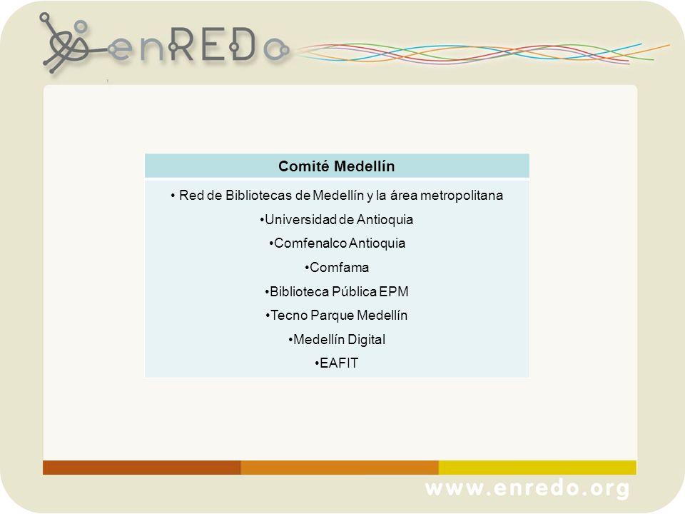 Comité Medellín Red de Bibliotecas de Medellín y la área metropolitana