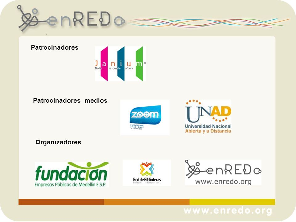 Patrocinadores Patrocinadores medios Organizadores