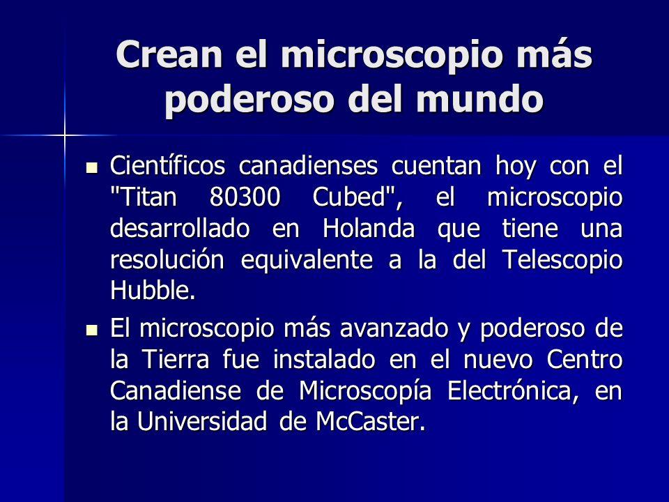 Crean el microscopio más poderoso del mundo