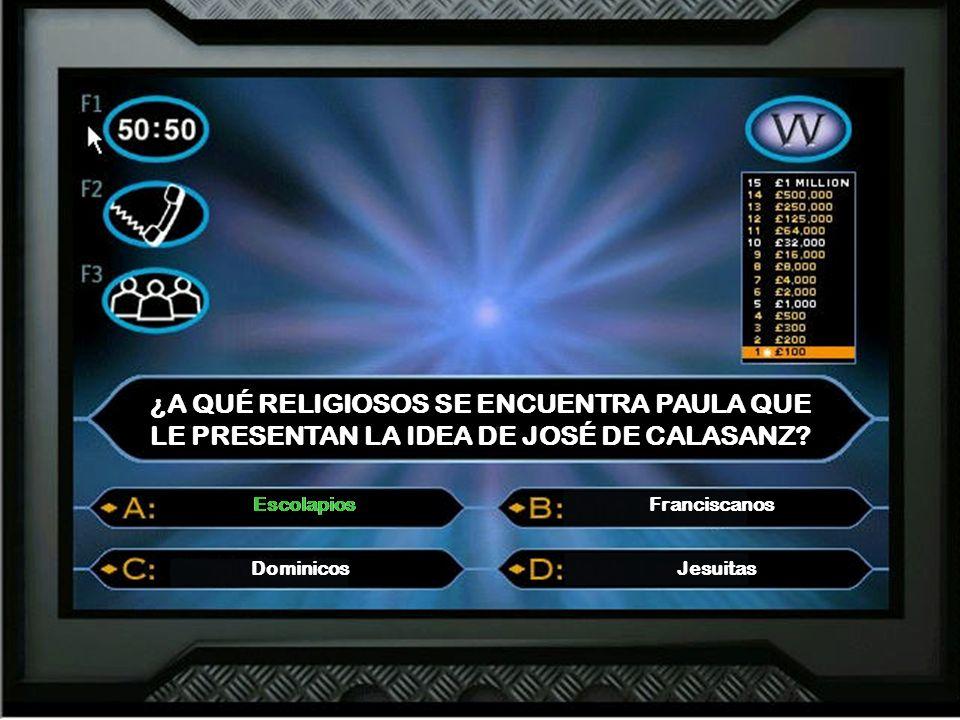 ¿A QUÉ RELIGIOSOS SE ENCUENTRA PAULA QUE LE PRESENTAN LA IDEA DE JOSÉ DE CALASANZ