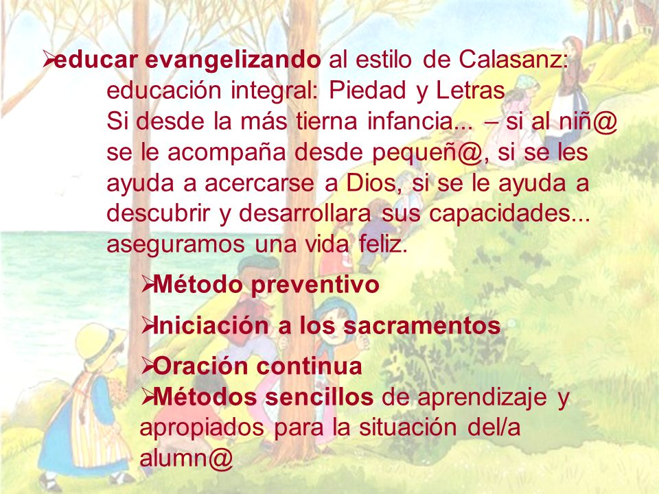 educar evangelizando al estilo de Calasanz: