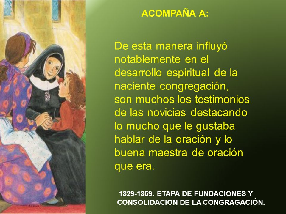1829-1859. ETAPA DE FUNDACIONES Y CONSOLIDACION DE LA CONGRAGACIÓN.