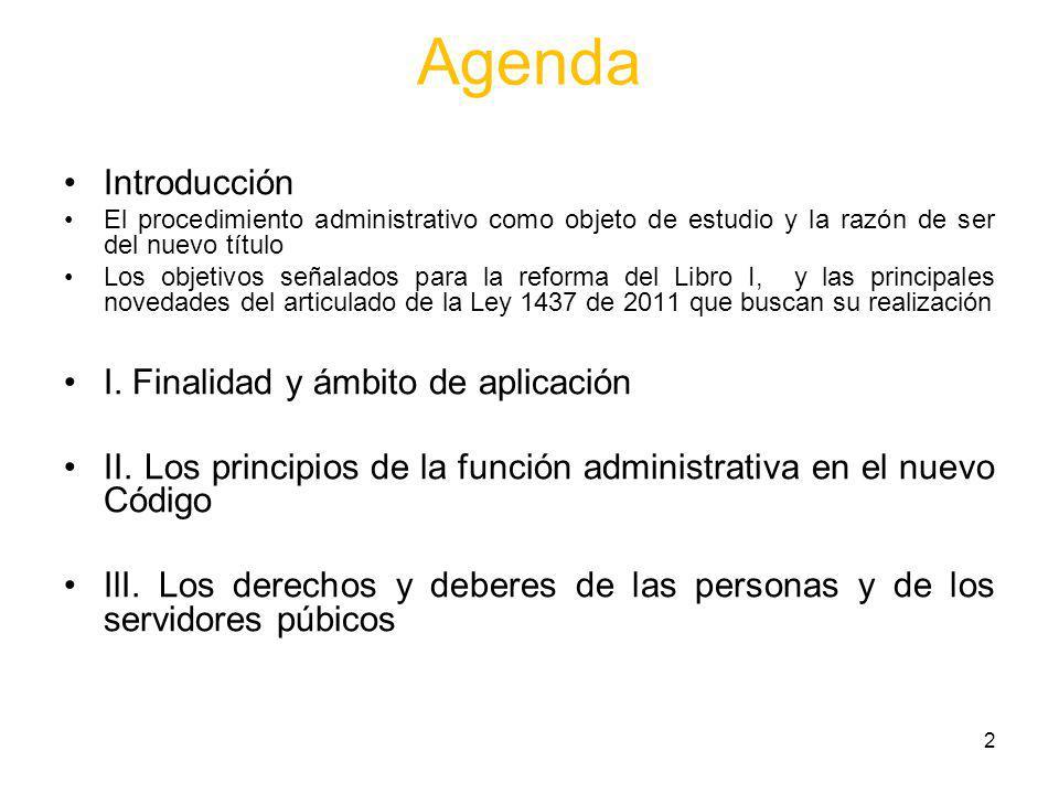 Agenda Introducción I. Finalidad y ámbito de aplicación