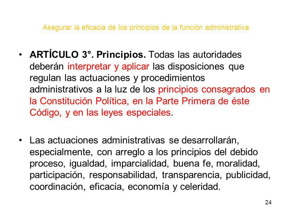 Asegurar la eficacia de los principios de la función administrativa