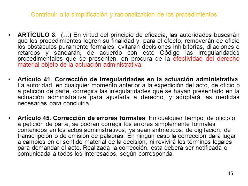 Contribuir a la simplificación y racionalización de los procedimientos