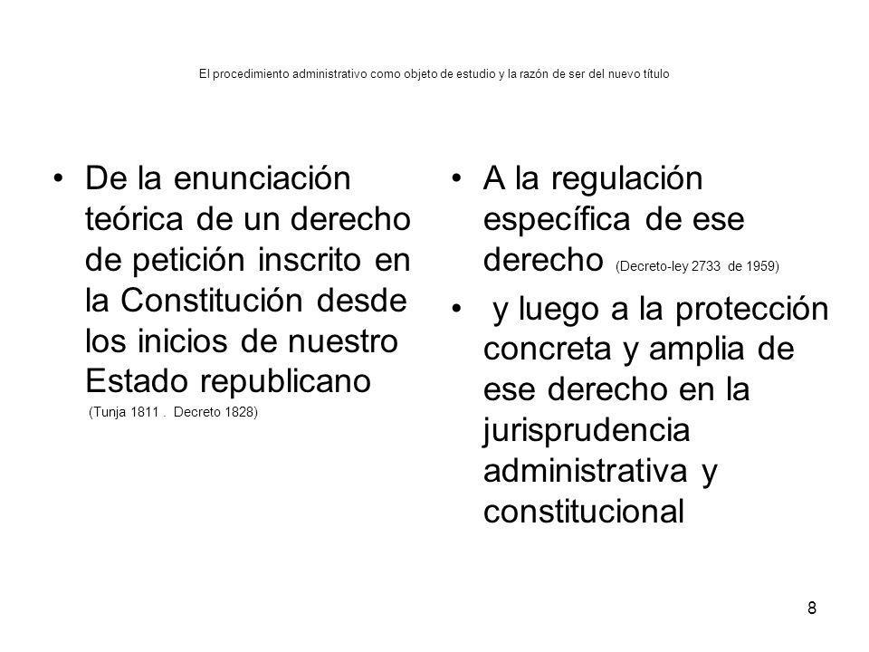 A la regulación específica de ese derecho (Decreto-ley 2733 de 1959)