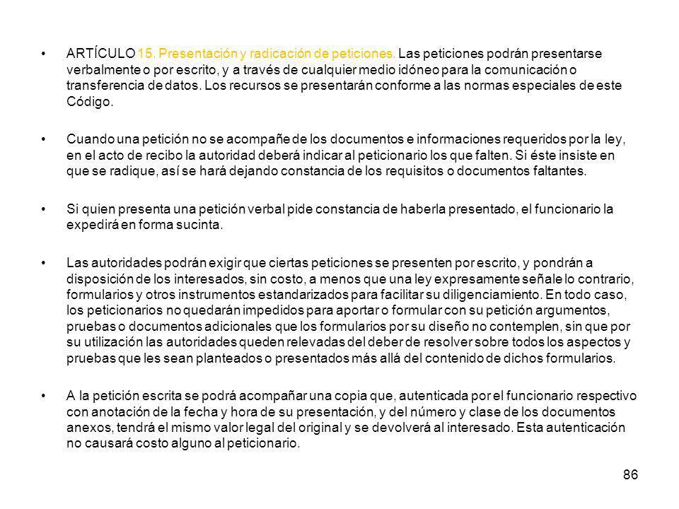 ARTÍCULO 15. Presentación y radicación de peticiones