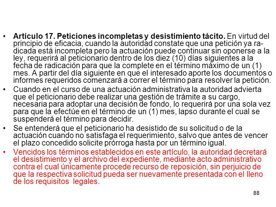 Artículo 17. Peticiones incompletas y desistimiento tácito