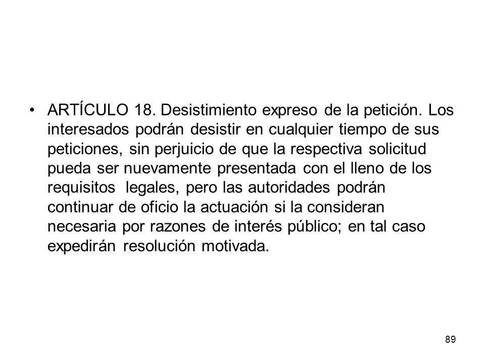 ARTÍCULO 18. Desistimiento expreso de la petición