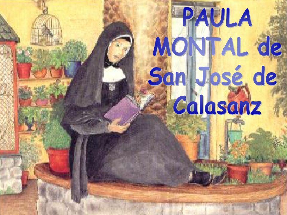 PAULA MONTAL de San José de Calasanz