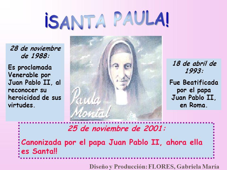 Fue Beatificada por el papa Juan Pablo II, en Roma.