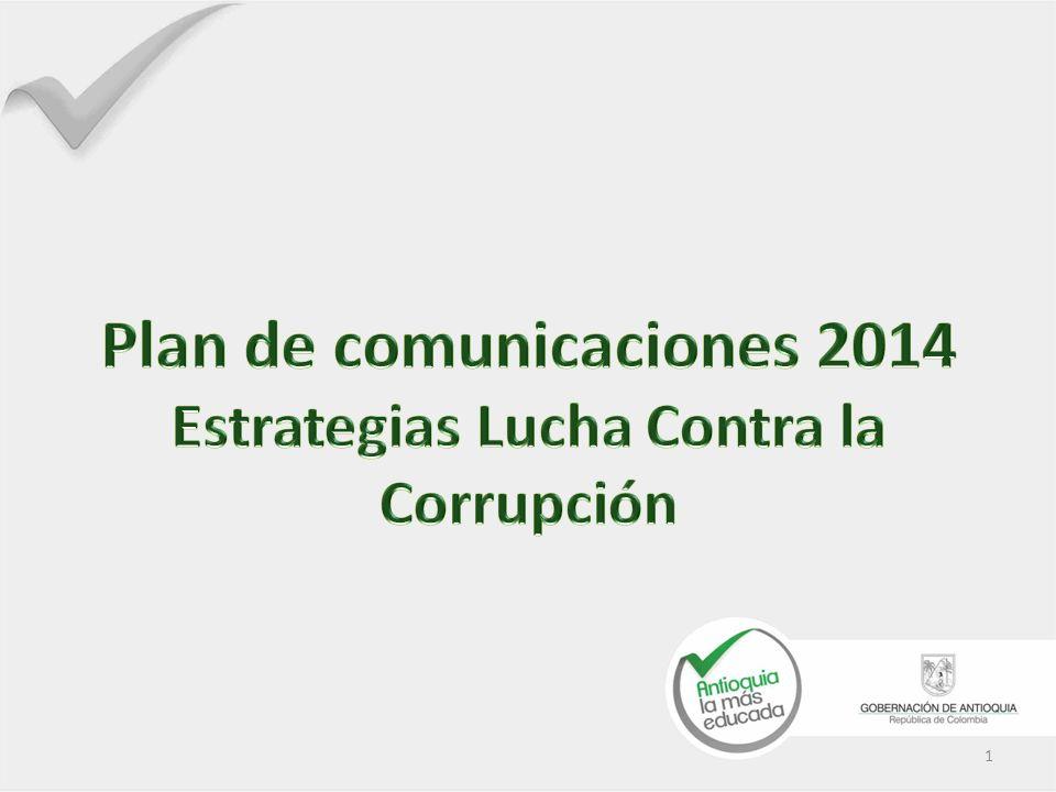 Plan de comunicaciones 2014 Estrategias Lucha Contra la Corrupción