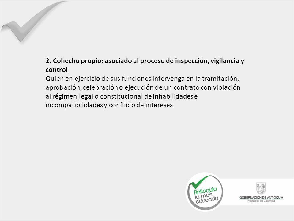 2. Cohecho propio: asociado al proceso de inspección, vigilancia y control