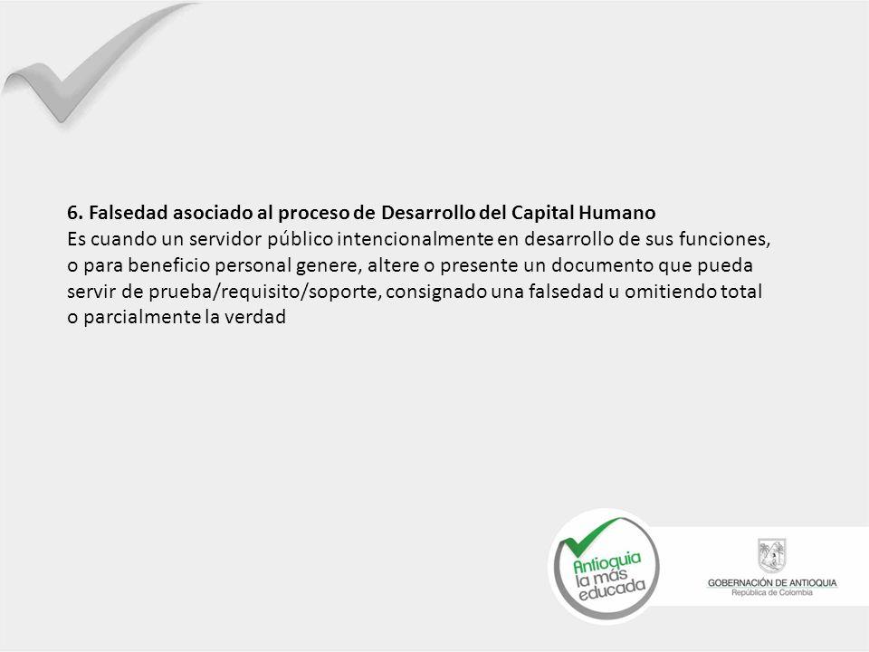 6. Falsedad asociado al proceso de Desarrollo del Capital Humano