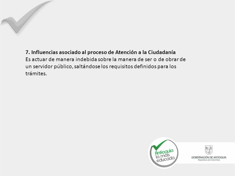 7. Influencias asociado al proceso de Atención a la Ciudadanía