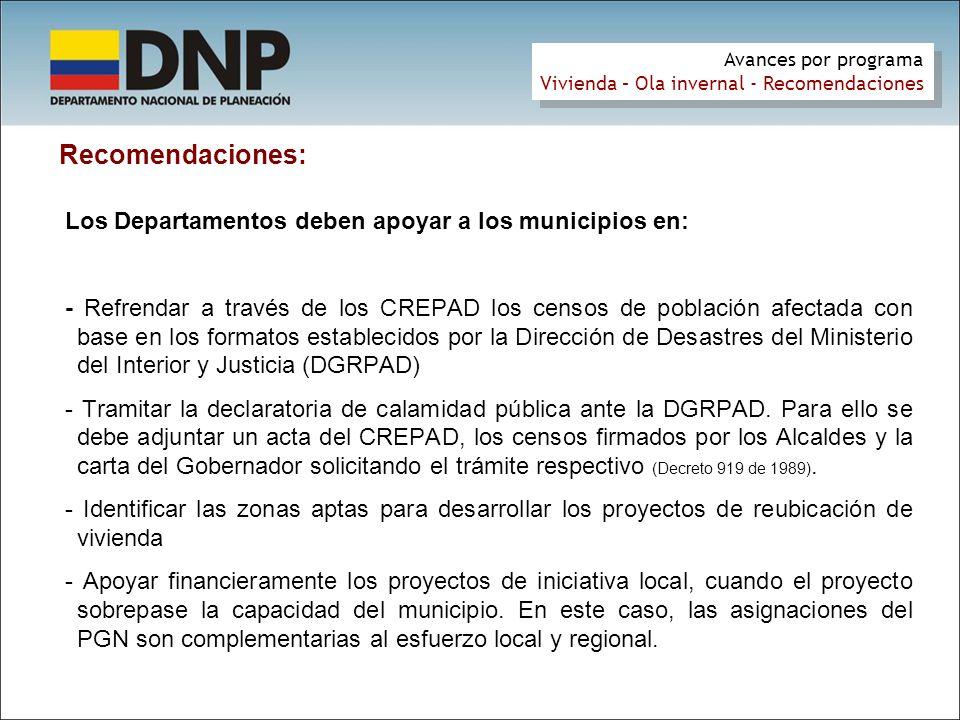 Recomendaciones: Los Departamentos deben apoyar a los municipios en: