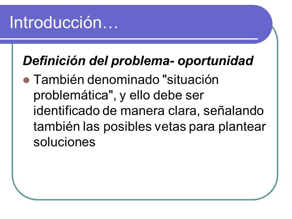 Introducción… Definición del problema- oportunidad
