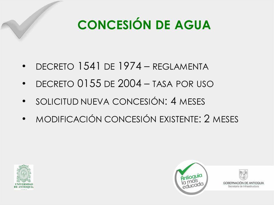 concesión de agua decreto 1541 de 1974 – reglamenta