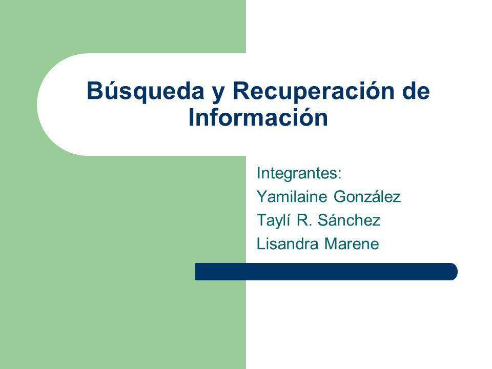 Búsqueda y Recuperación de Información
