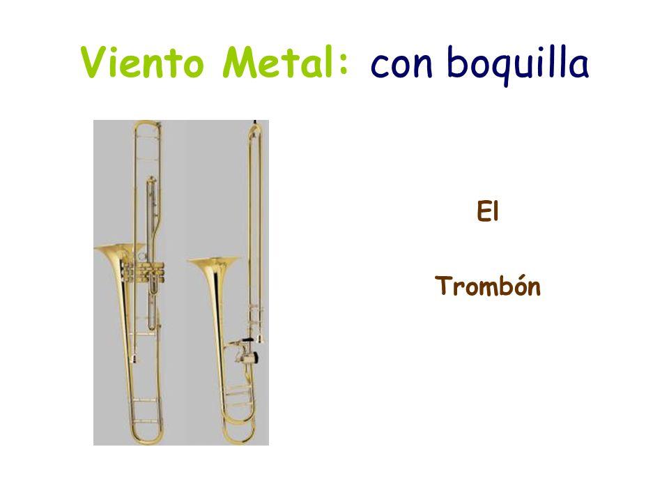 Viento Metal: con boquilla