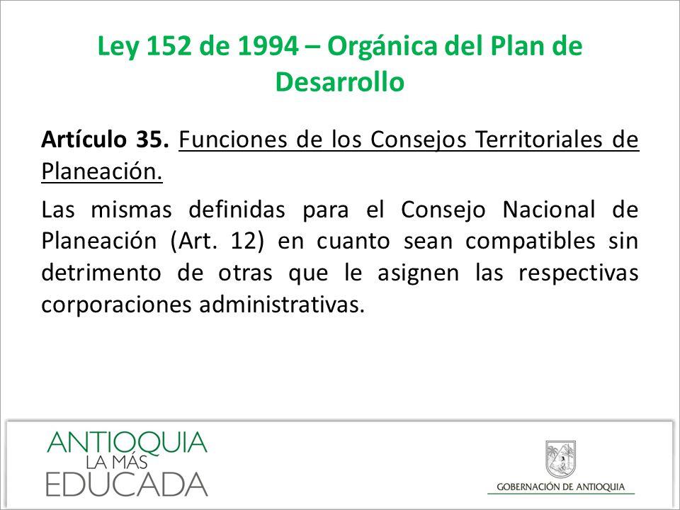 Ley 152 de 1994 – Orgánica del Plan de Desarrollo