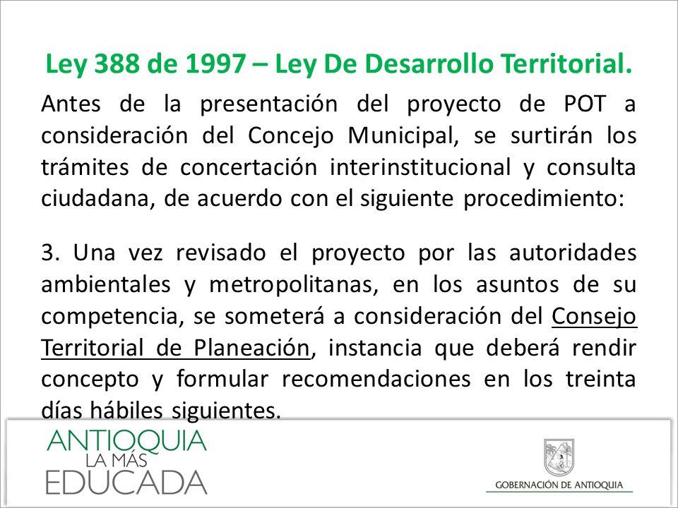 Ley 388 de 1997 – Ley De Desarrollo Territorial.