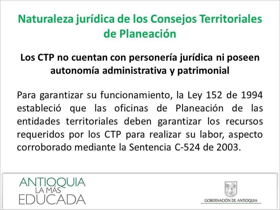 Naturaleza jurídica de los Consejos Territoriales de Planeación