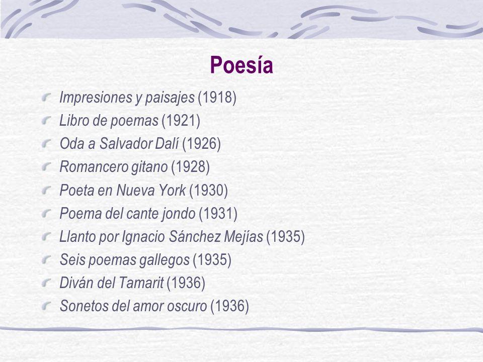 Poesía Impresiones y paisajes (1918) Libro de poemas (1921)