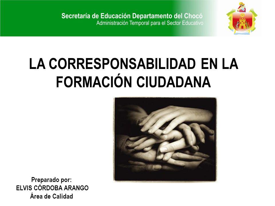 LA CORRESPONSABILIDAD EN LA FORMACIÓN CIUDADANA