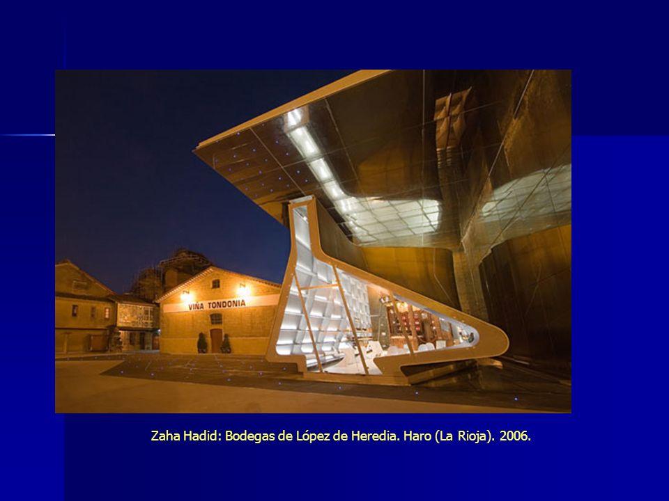 Zaha Hadid: Bodegas de López de Heredia. Haro (La Rioja). 2006.